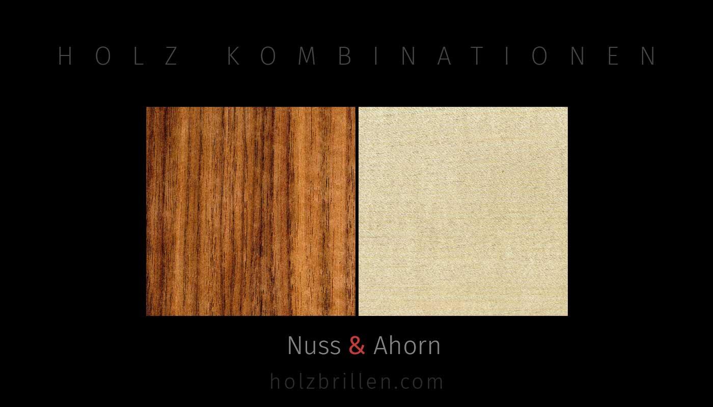 Holztypen für Brillen: Nuss + Ahorn